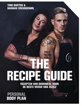 Personal Body Plan - the recipe guide | Tom Barten ; Hannah Vreugdenhil |