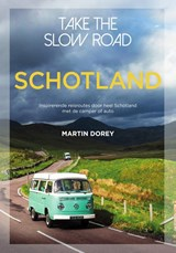 Take the slow road Schotland | Martin Dorey | 9789000368211