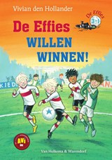 De effies willen winnen! | Vivian den Hollander |