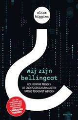 Wij zijn Bellingcat | Eliot Higgins | 9789000369669