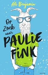 Op zoek naar Paulie Fink | Ali Benjamin | 9789000370214