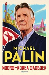 Noord-Korea dagboek | Michael Palin | 9789000370795