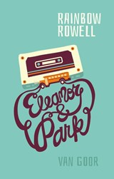 Eleanor & Park | Rainbow Rowell | 9789000372126