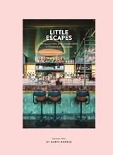 Little Escapes | Maartje Diepstraten ; Barts Boekje | 9789000372492