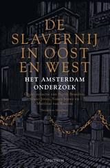 De slavernij in Oost en West | Pepijn Brandon ; Guno Jones ; Nancy Jouwe ; Matthias van Rossum | 9789000372867