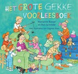 Het grote gekke voorleesboek   Marianne Busser ; Ron Schröder  