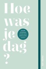 Hoe was je dag? | Anne Verhagen | 9789000376902