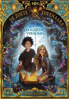 De zoete Tovenaars - Het magische verbond