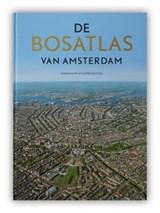 De Bosatlas van Amsterdam | auteur onbekend | 9789001120146