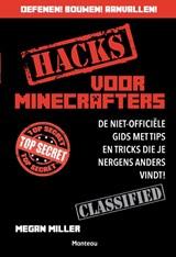 Hacks voor minecrafters | Morgan Miller |