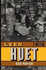 Oud papier | Leen Huet | 9789002269301