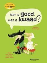 Wat is goed, wat is kwaad ? | Oscar Brenifier | 9789002270635