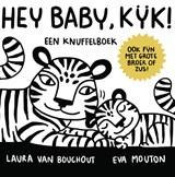 Hey Baby, Kijk ! | Laura Van Bouchout |