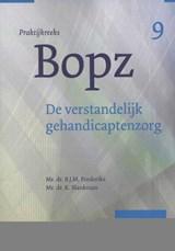 De verstandelijk gehandicaptenzorg | B.J.M. Frederiks ; K. Blankman |