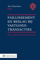 Faillissement en beslag bij vastgoedtransacties   M.M.G.B. van Drunen  