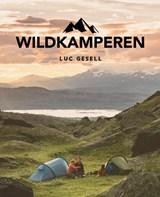 Wildkamperen | Luc Gesell | 9789018047627