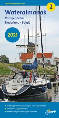 Wateralmanak deel 2 - 2021 Vaargegevens Nederland - België