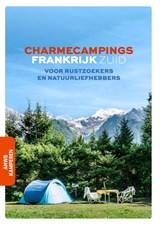 Charmecampings Frankrijk zuid | Anwb Kamperen | 9789018047924