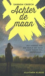 Achter de maan | Sharon Creech |