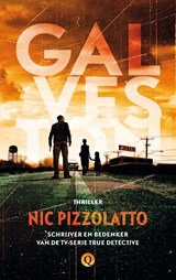 Galveston | Nic Pizzolatto | 9789021407142
