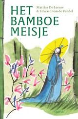 Het bamboemeisje | Edward van de Vendel | 9789021414836