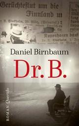 Dr. B. | Daniel Birnbaum |