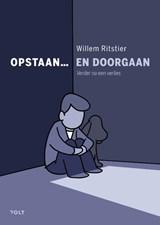 Opstaan... en doorgaan   Willem Ritstier  