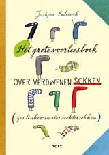 Het grote voorleesboek over verdwenen sokken | Justyna Bednarek | 9789021423623