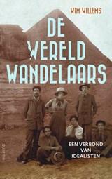 De wereldwandelaars | Wim Willems | 9789021423654