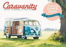 Caravanity Supertrips - happy campers lifestyle