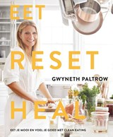 Eet, reset heal | Gwyneth Paltrow | 9789021572376