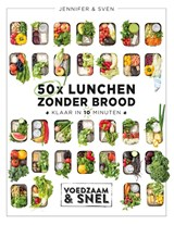 50x lunchen zonder brood | Sven en Jennifer | 9789021572819