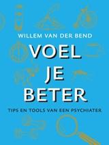 Voel je beter   Willem van der Bend  