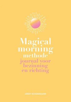 Magical Morning Methode