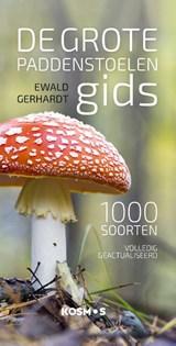 De grote paddenstoelengids voor onderweg | Ewald Gerhardt | 9789021578477