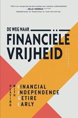 De weg naar financiële vrijheid | Scott Rieckens | 9789021579351