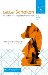 Lekker schaken stap 1 | Rob van Brunia ; Cor van Wijgerden |