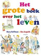 Het grote boek over het leven   Mary Hoffman   9789021679686