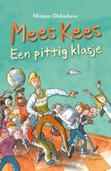 Mees Kees - Een pittig klasje | Mirjam Oldenhave |