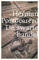 De zwarte handel | Herman Portocarero | 9789022337745