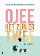 O jee, het zijn er twee | Janneke Jonkman |