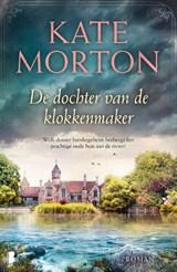 De dochter van de klokkenmaker | Kate Morton |