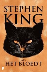 Als het bloedt | Stephen King | 9789022590256