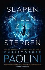 Slapen in een zee van sterren | Christopher Paolini |