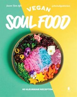 Vegan soul food | Jason Tjon Affo | 9789023016519