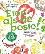 Eten als de beste! | Hugh Fearnley-Whittingstall | 9789023016687