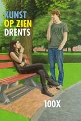 100 x Kunst op zien Drents | A Rens |