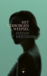 Verborgen weefsel   Stefan Hertmans  