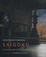 Saigoku | Cees Nooteboom | 9789023488521
