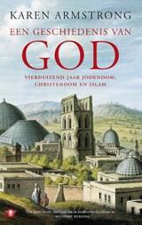 Een geschiedenis van God | Karen Armstrong |